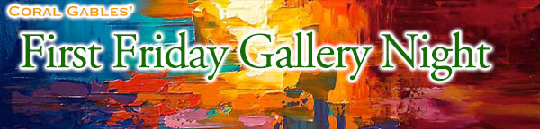 First Friday Gallery Night in Coral Gables